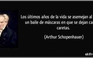 frase-los-ultimos-anos-de-la-vida-se-asemejan-al-final-de-un-baile-de-mascaras-en-que-se-dejan-caer-arthur-schopenhauer-169089